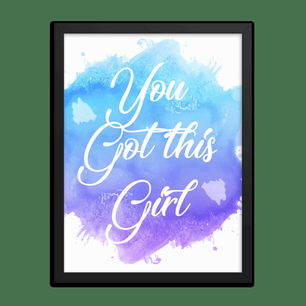 You Got This Girl Motivational Framed Watercolor Wall Art Print