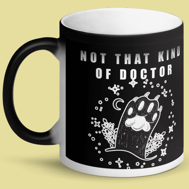 Not that Kind of doc mug