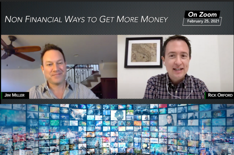 Jim Miller Rand Rick Orford - Non Financial Ways to Get More Money - Ask The Experts - EP-17