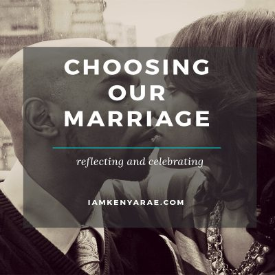 Choosing Our Marriage