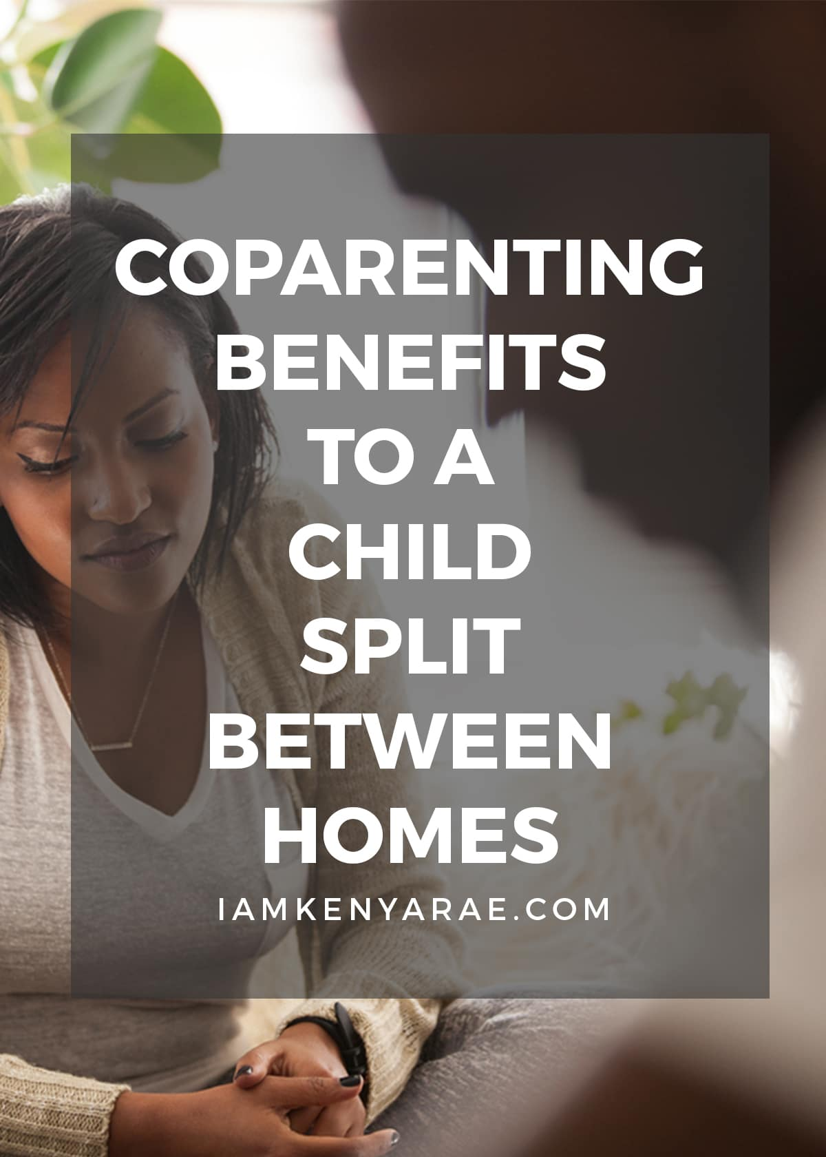 coparenting benefits to a child split between homes