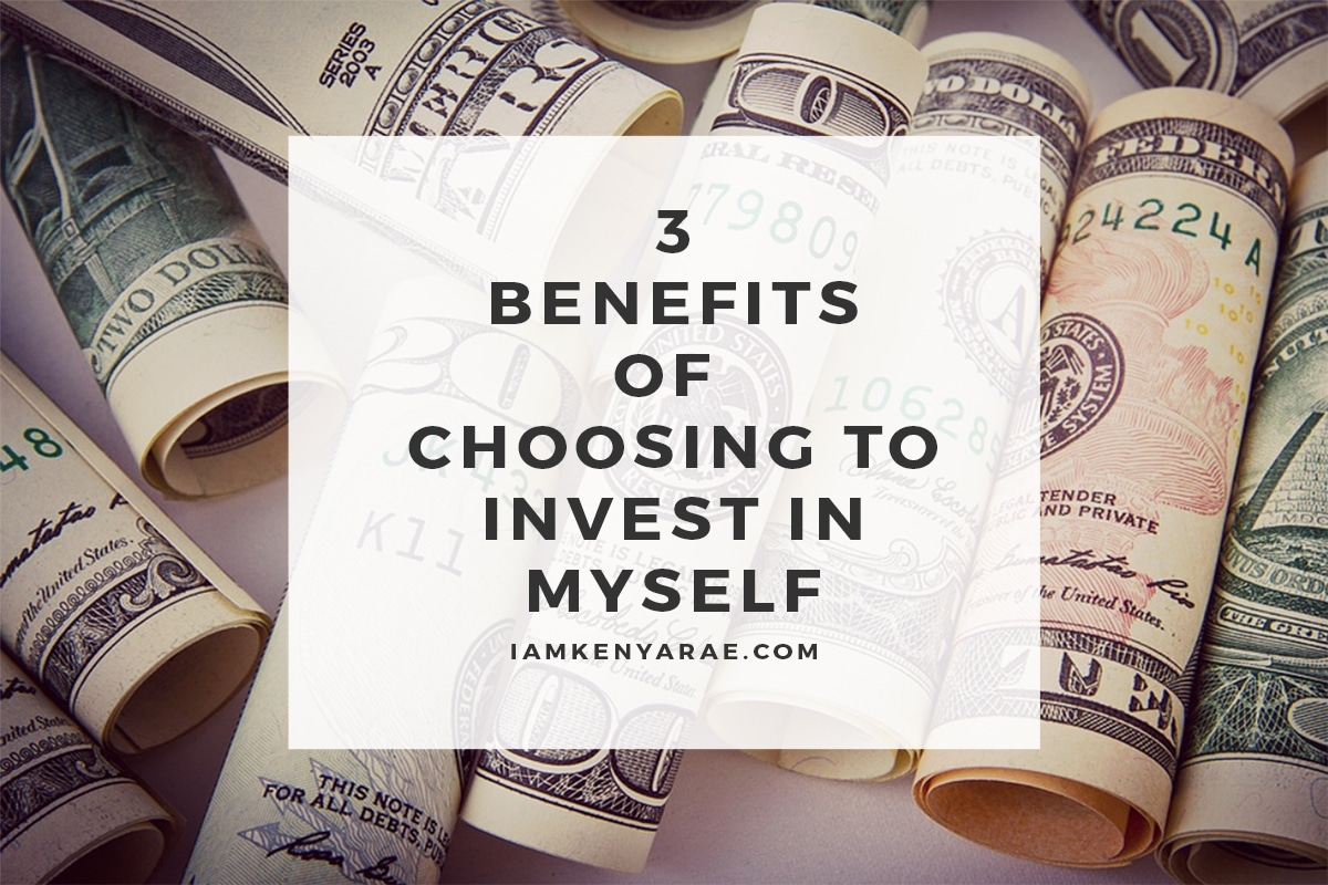 choosing to invest in myself