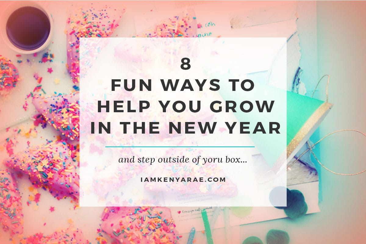 8 Things To Help You Grow In The New Year