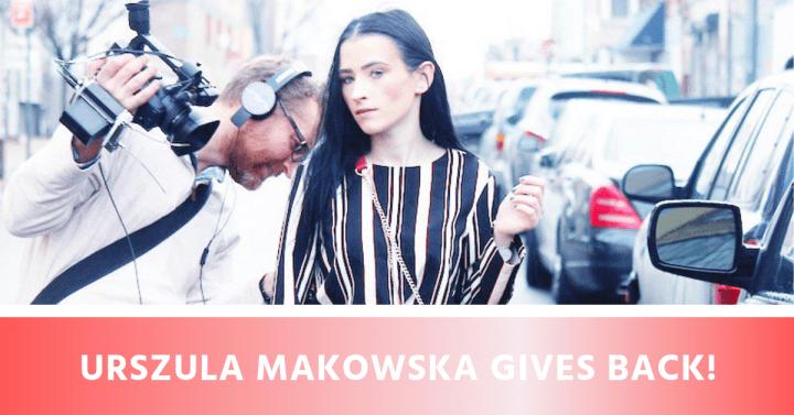 Urszula Makowska Gives Back!