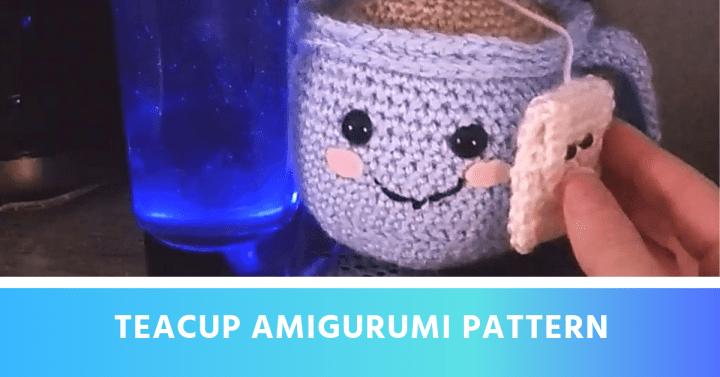 free teacup amigurumi pattern