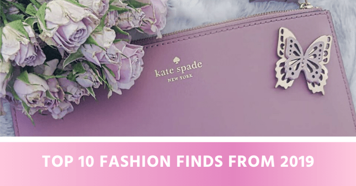 Top 10 Fashion Finds from 2019