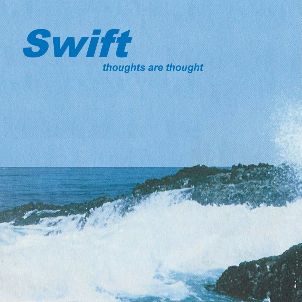 Swift Thoughts Are Thought Nu Metal