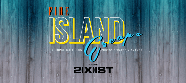 Fire Island Escape With 2(X)IST Swimwear