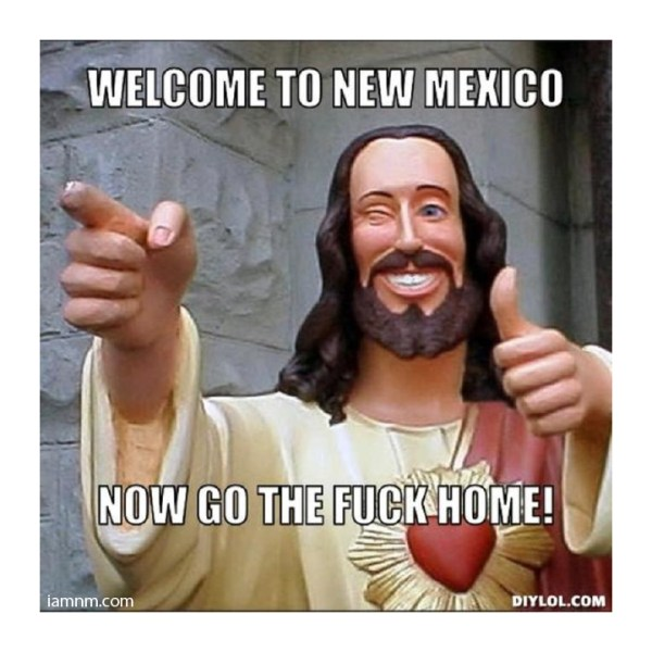32 Funny New Mexico MEMES You Probably Havent Seen Yet