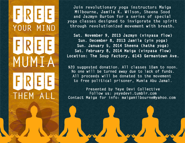 Free Your Mind Free Mumia Free Them All- Yoga
