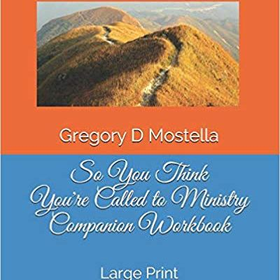 So You Think You're Called to Ministry Companion Workbook