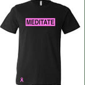 Meditate Unisex - Breast Cancer Awareness