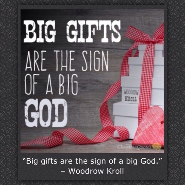 Big Gifts from God