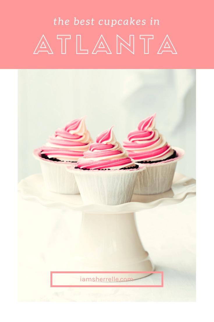 The Best Cupcakes in Atlanta - Sherrelle