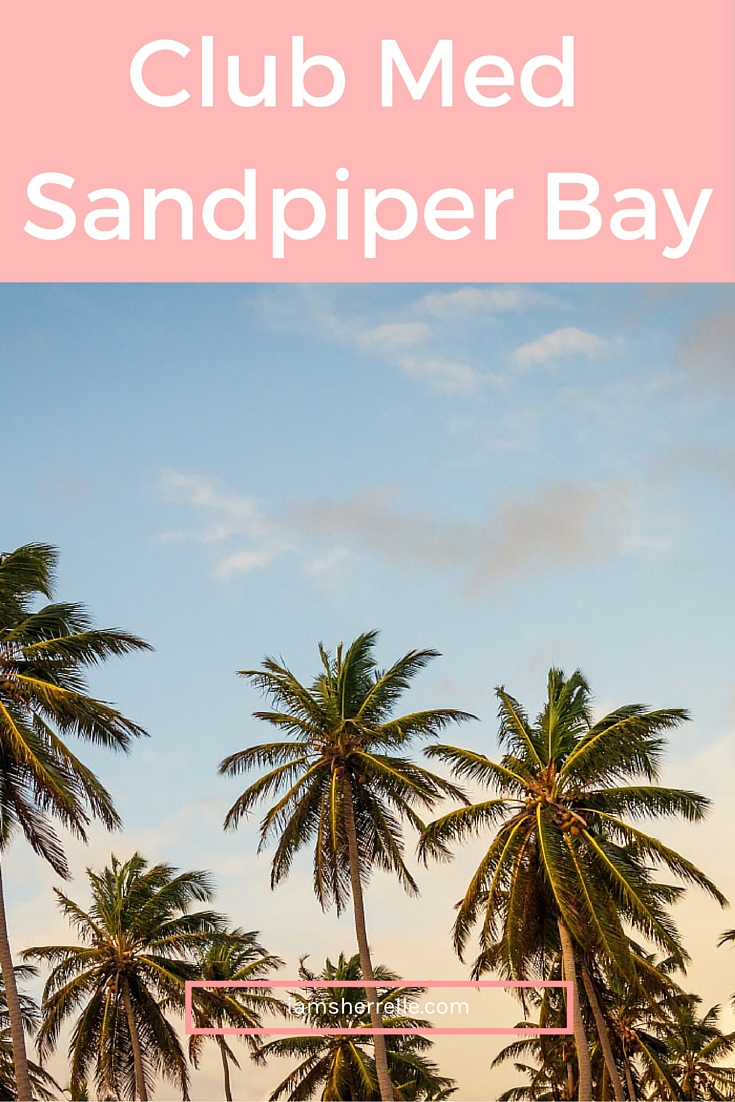 Club Med Sandpiper Bay is a great family vacation. | travel - Sherrelle