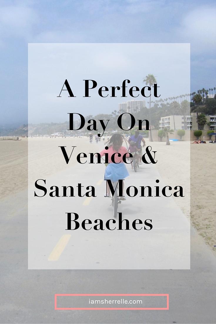 A Perfect Day on Venice & Santa Monica Beaches | Los Angeles | California | travel - Sherrelle