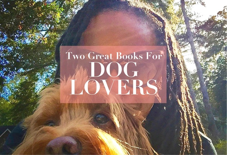 books for dog lovers - http://iamsherrelle