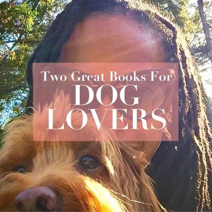 books for dog lovers - http://iamsherrelle