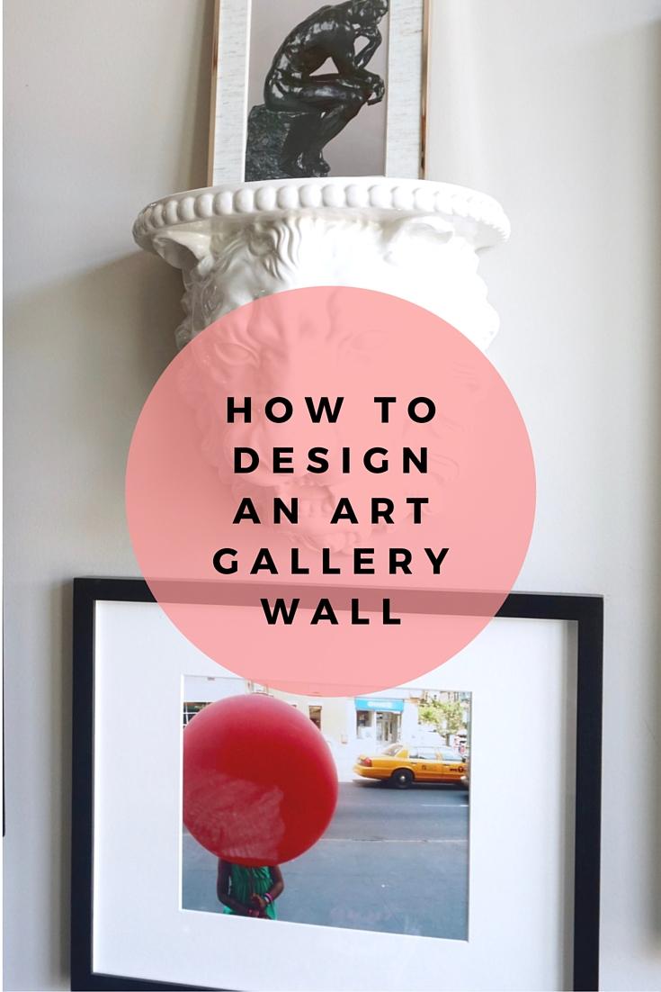 how to design an art gallery wall - pinterest - http://iamsherrelle.com