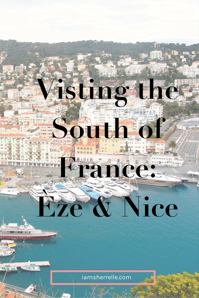 In the South of France: Èze & Nice