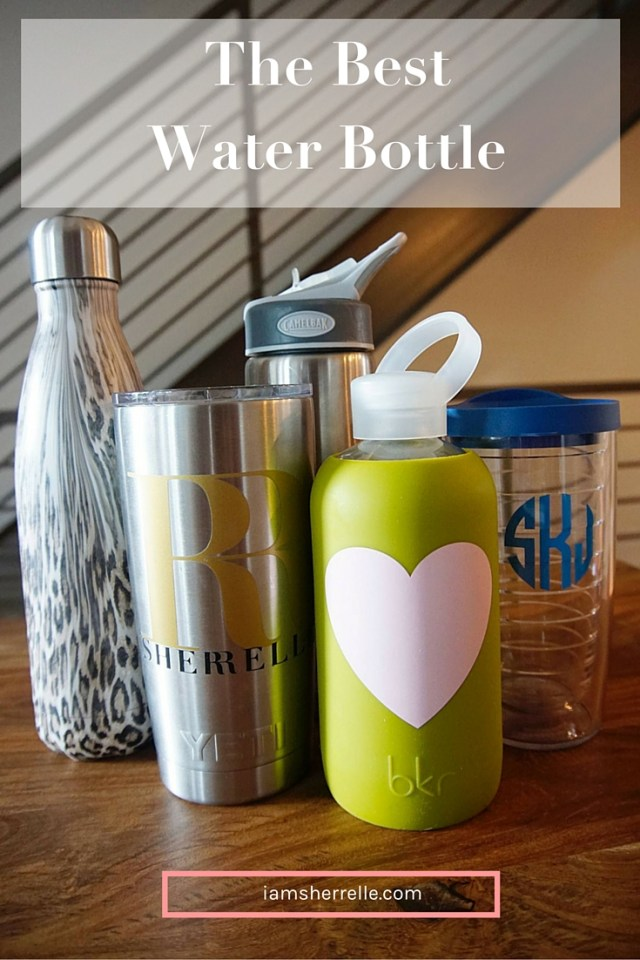A quest to find the best water bottle! - Sherrelle