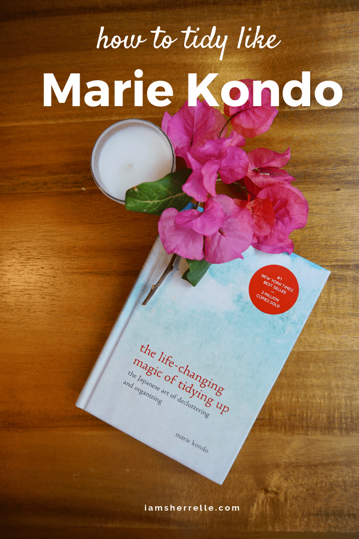 Marie Kondo taught me that a tidy home is less about the how and more so about the why.  Learn how to let joy and gratitude be your guide to the magic art of tidying up. #marie #kondo #konmari #organizing #home #decor #sparkjoy #tidyingup