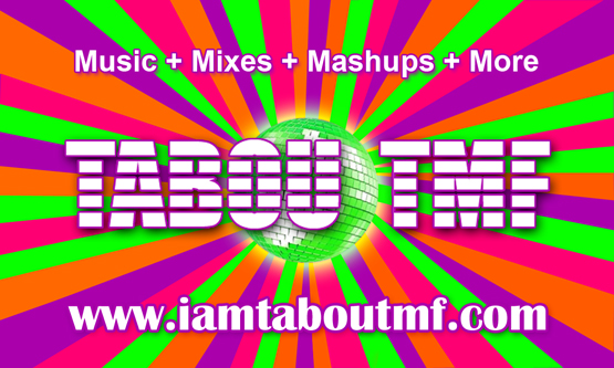 Music + Mixes + Mashups + More - www.iamtaboutmf.com The Official site of Tabou TMF aka Undefinable One
