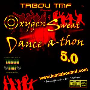 Tabou TMF - Oxygen & Sweat Danceathon 5.0