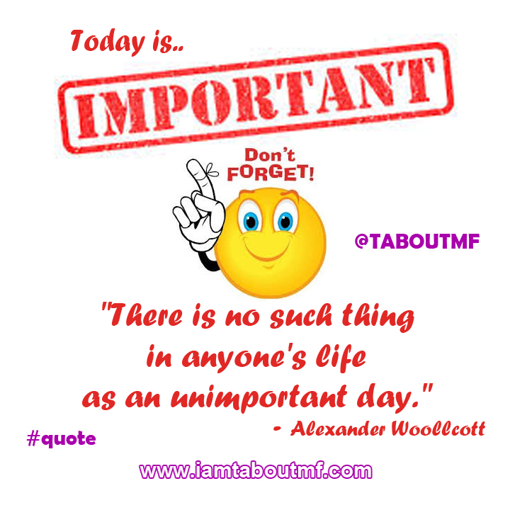 Today is Important