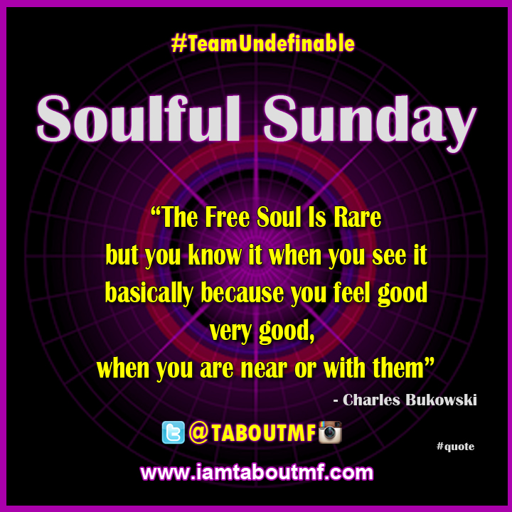 iamtaboutmf_soulful-sunday-free-soul-quote