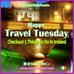 iamtaboutmf_travel-tuesday-ireland