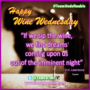 iamtaboutmf_wine-wednesday-dreams-imminent