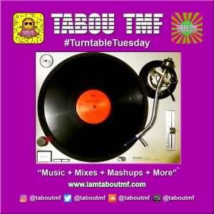 Tabou TMF's Turntable Tuesday - Hit It Up by Sporty Thievz
