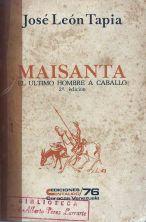 """Maisanta el último hombre a caballo"". 1976. Digitalización Marinela Araque.."