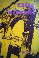 """""""Tierra de marqueses"""", 1977. Digitalización Marinela Araque."""