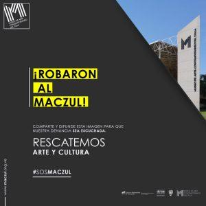 Cartel de ayuda al MACZUL para la colectividad, tras el robo sufrido. Robo al MACZUL en julio. Patrimonio venezolano en riesgo. Alerta cultural Venezuela.
