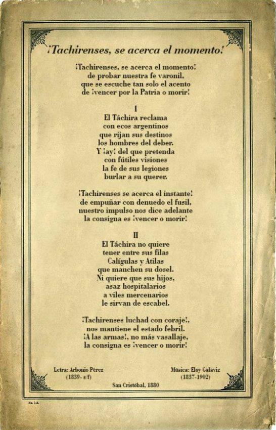 «¡Tachirenses, se acerca el momento!». Primer Himno Oficial del Estado Táchira, creado en 1879 y decretado como oficial por el Gobierno del Estado en 1880. Diseño y realización en facsímil de época: Sigrid Márquez Poleo, 2014. Himno del Táchira. Patrimonio cultural venezolano.