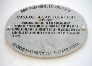 Placa identificativa de la Casa de la Capitulación. Maracaibo, Zulia. Foto Wilmer Villalobos, mayo 2019.