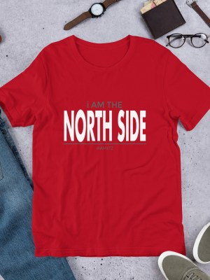 i Am The North Side Short-Sleeve Unisex T-Shirt