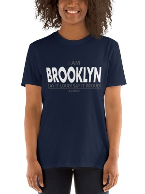 i AM Brooklyn Short-Sleeve Unisex T-Shirt