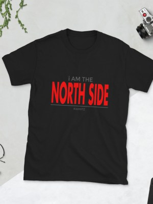 i AM The North Side Red Letters Short-Sleeve Unisex T-Shirt