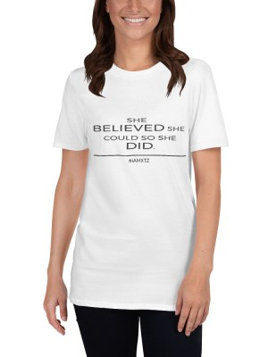 She Believed Short-Sleeve Unisex T-Shirt