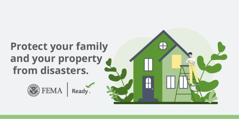 Protect your family and your property from disasters.