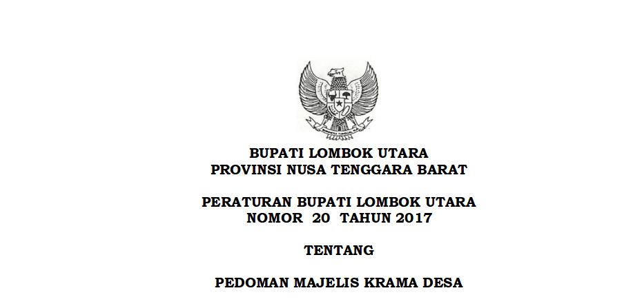 Peraturan Bupati Lombok Utara Nomor 20 Tahun 2017 Tentang Pedoman Majelis Krama Desa