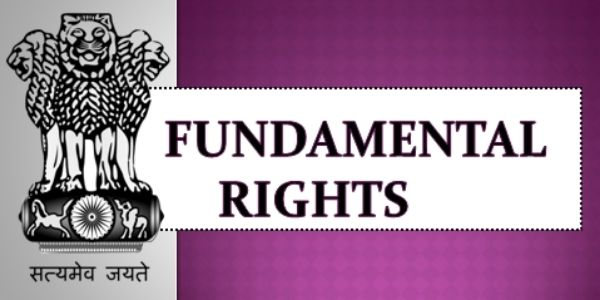 Know about the Fundamental Rights of India in the article and know why it is important for the IAS exam.