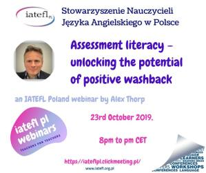 9th – webinar – Assessment literacy unlocking the potential of positive washback – Alex Thorp