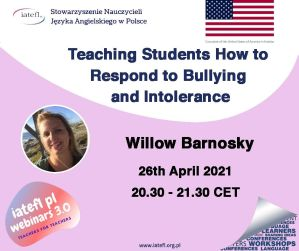 Teaching Students How to Respond to Bullying and Intolerance – a webinar by Willow Barnosky