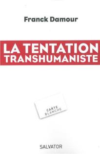 i-grande-8355-la-tentation-transhumaniste-aspx