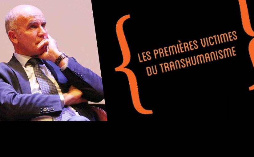 Jean-Marie Le Méné : Les premières victimes du transhumanisme