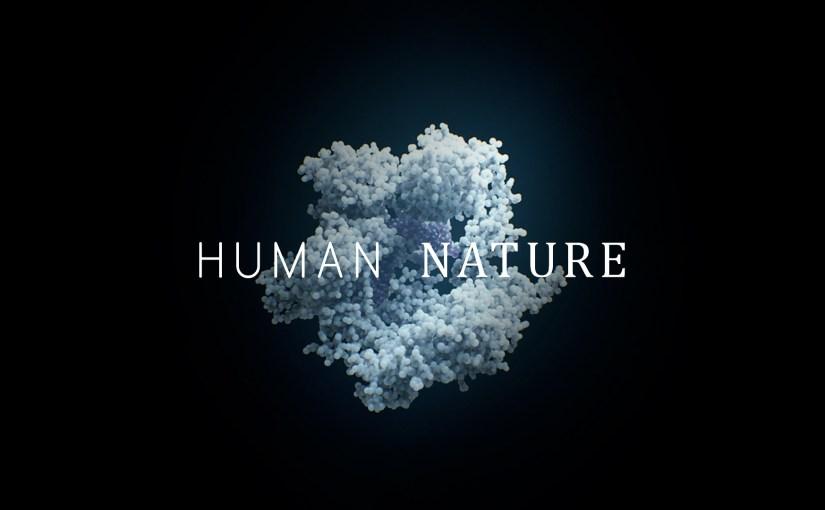 Human Nature : de la science-fiction vers la réalité scientifique